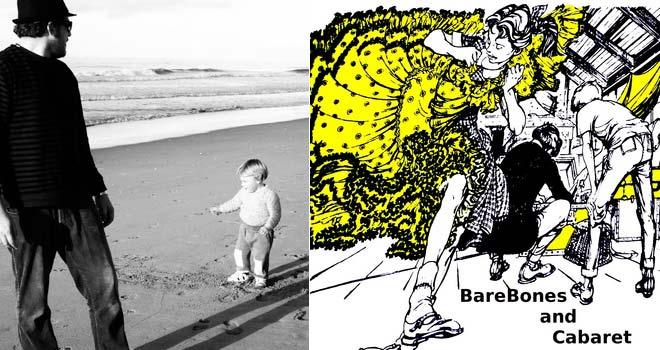 Barebones & Cabaret